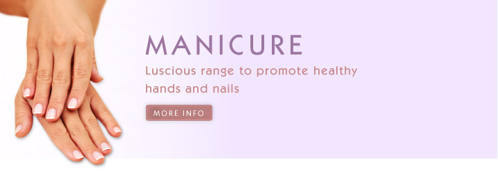 Manicure. Luscious range to promote healthy hands and nails.
